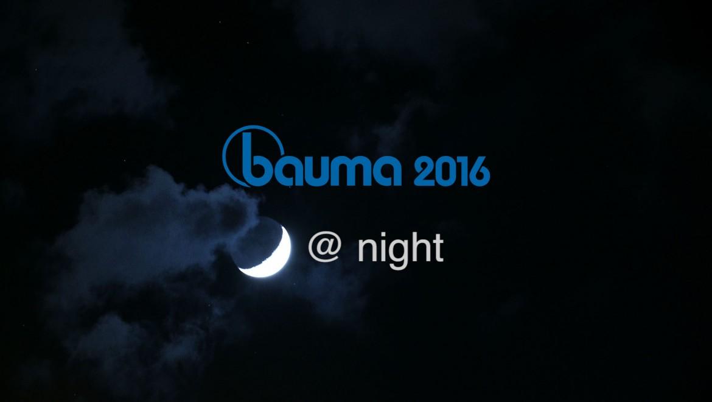 bauma@night